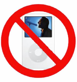 iPods are banned at the Eliezer residence. Into the bin!