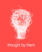 Thought By Them: they make ideas