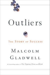 Outliers: a pretty sweet book. Read it.