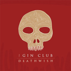 The Gin Club - Deathwish album cover