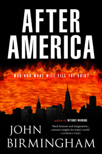 'After America' by Australian author John Birmingham