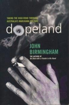 'Dopeland' by Australian author John Birmingham