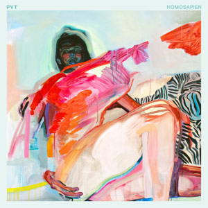PVT - 'Homosapien' album cover, reviewed in The Weekend Australian by Andrew McMillen, February 2013
