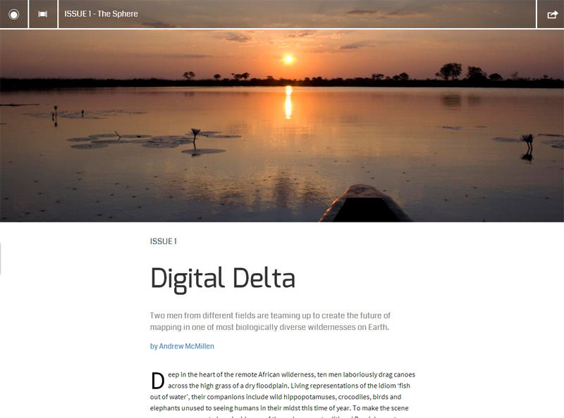 The Ascender story: 'Digital Delta: Into The Okavango', by Australian freelance journalist Andrew McMillen, November 2013