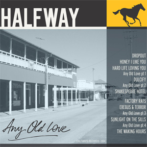 Halfway - 'Any Old Love' album cover, reviewed in The Weekend Australian by Andrew McMillen, February 2014