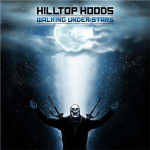 Hilltop Hoods – 'Walking Under Stars' album cover, reviewed in The Weekend Australian by Andrew McMillen, August 2014