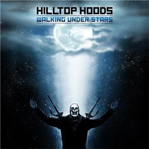 Hilltop Hoods – 'Walking Under Stars' album cover, reviewed in The Weekend Australian by Andrew McMillen, August 2014
