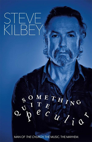 'Something Quite Peculiar' by Steve Kilbey book cover, reviewed in The Weekend Australian by Andrew McMillen, January 2015
