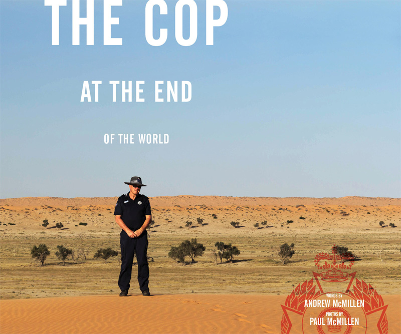 BuzzFeed story: 'The Cop At The End Of The World: Neale McShane' by Andrew McMillen, November 2015. Photograph by Paul McMillen