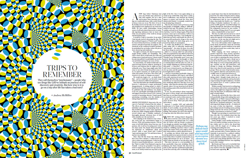 Good Weekend story by Andrew McMillen: 'Trips To Remember: Psychedelic drug use and self-improvement', June 2017