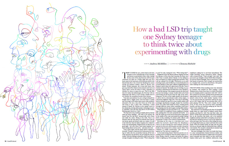 'Risky Business: How a bad LSD trip taught one Sydney teenager to think twice about experimenting with drugs' story by Andrew McMillen in Good Weekend, September 2017