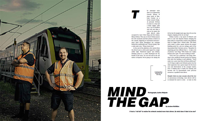 'Mind The Gap: Training Queensland Rail train drivers' story by Andrew McMillen in The Weekend Australian Magazine, November 2017. Photo by Justine Walpole